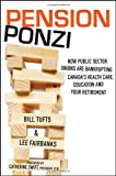 Pension Ponzi, Bill Tufts and Lee Fairbanks, 1118098730