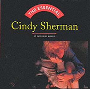 picture of The Essential: Cindy Sherman (Essential (Harry N. Abrams))