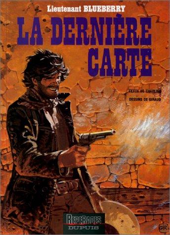 Blueberry, tome 21 : La Dernière Carte by (Album)