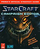 Starcraft Campaign Editor, Steve Honeywell and Joe G. Bell, 076151810X