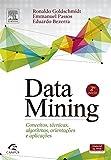 capa de DataMining. Conceitos, Técnicas, Algoritmos, Orientações e Aplicações