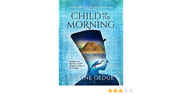 Child of the Morning (English Edition) eBook: Gedge, Pauline ...