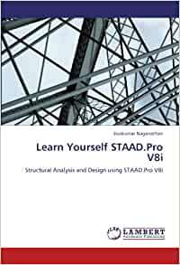 Best Book (ebook) to learn STAAD PRO - RAM | STAAD Forum ...