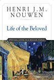 Life of the Beloved, Henri J. M. Nouwen, 0824519868