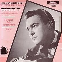 Ex-Glenn Miller Men 1943-47 Broadcasts