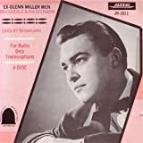 Ray Eberle: Ex-Glenn Miller Men 1943-47 Broadcasts