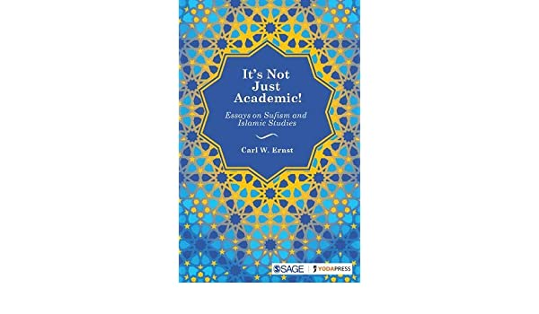 Career Plan Essay Amazoncom Its Not Just Academic Essays On Sufism And Islamic Studies   Carl W Ernst Books Essay On Life After Death also Proposal Essay Amazoncom Its Not Just Academic Essays On Sufism And Islamic  Essays On Young Goodman Brown