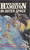img - for Henry Hamilton In Outer Space book / textbook / text book