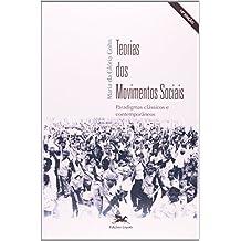 Teorias dos Movimentos Sociais. Paradigmas Clássicos e Contemporâneos