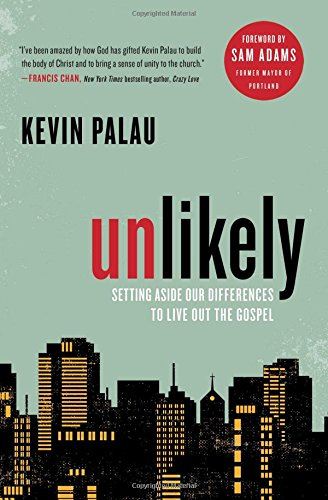 Download Unlikely: Setting Aside Our Differences to Live Out the Gospel ebook