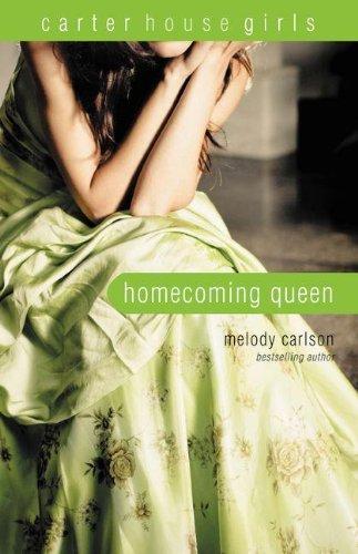 Homecoming Queen (Carter House Girls, Book 3)
