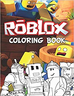 Roblox Books Amazon Roblox Coloring Book Awesome Coloring Book For Kids Fans Of Roblox Teens And Preschoolers 100 High Quality Coloring Pages To Inspire Creativity Goetzke Wolfgang Goetzke Wolfgang 9798664273069 Amazon Com Books