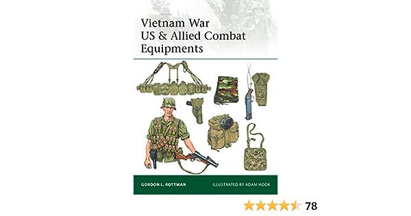 Vietnam War US & Allied Combat Equipments (Elite Book 216) (English Edition)