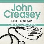Gideon's Drive: Gideon of Scotland Yard | John Creasey (JJ Marric)