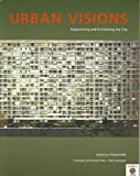 img - for Urban Visions: Experiencing and Envisioning the City (Tate Gallery Liverpool Critical Forum Series) book / textbook / text book