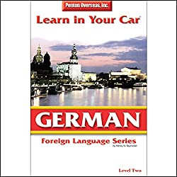 Learn in Your Car: German, Level 2