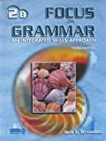 Focus on Grammar Basic Split Stdnt Bk B, Schoenberg, 0131899805