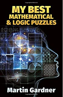 The colossal book of short puzzles and problems martin gardner my best mathematical and logic puzzles dover recreational math fandeluxe Image collections