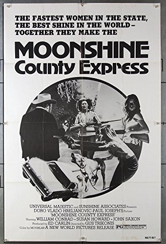Moonshine County Express (1977) Original New World Pictures One-Sheet Movie Poster WILLIAM CONRAD SUSAN HOWARD Film Directed by GUS TRINOKIS
