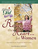 Renewing the Heart... for Women, Barbara Henry, 0899573371
