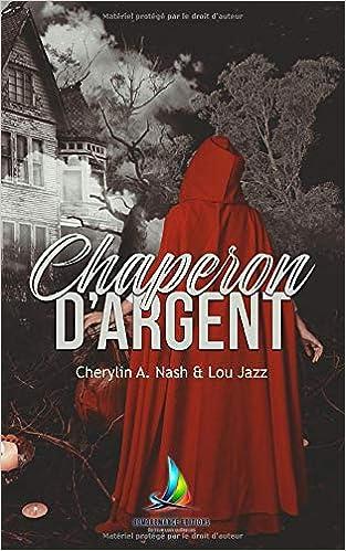 Amazon Com Chaperon D Argent Roman Lesbien Livre Lesbien