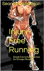 Injury-Free Running Simple Exercises for Runners (Simple Strength Book 10)