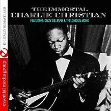 The Immortal Charlie Christian (Digitally Remastered)