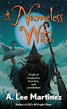 A Nameless Witch by A. Lee Martinez fantasy audiobook reviews