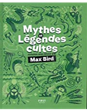 Mythes et légendes cultes revisités avec amour par Max Bird