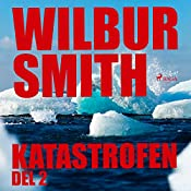 Katastrofen 2   Wilbur Smith