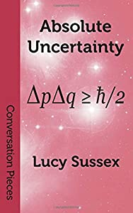 Absolute Uncertainty (Conversation Pieces)