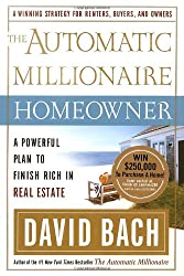 Automatic Millionaire Homeowner, The: A Powerful Plan to Finish Rich in Real Estate