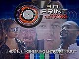 The 3D Engineering Entrepreneurs