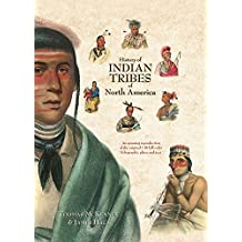 History Of Indian Tribes Of North America - 3 Volume Set: McKenney and Hall