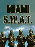 SWAT Miami