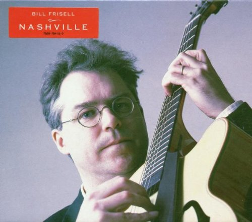Bill Frisell Nashville Other Solo Instrum.