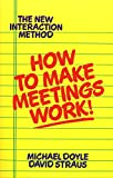 img - for How to Make Meetings Work! book / textbook / text book