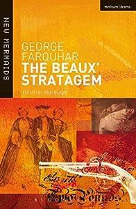 The Beaux' Stratagem (New Mermaids)