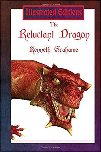 Book The Reluctant Dragon (Illustrated Edition)
