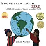 If You Were Me and Lived in...Peru: A...