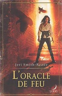 L'Oracle de Feu par Smith-Ready