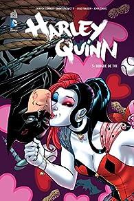 Harley Quinn, tome 3 : Dingue de toi  par Chad Hardin