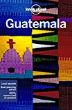 Lonely Planet Guatemala (Travel Guide)