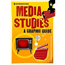 Introducing Media Studies: A Graphic Guide (Introducing...)