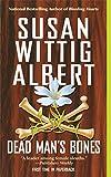 Dead Man's Bones (China Bayles Mystery) by  Susan Wittig Albert in stock, buy online here
