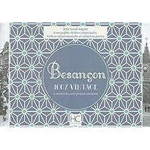 Besançon: 100 % vintage à travers la carte postale ancienne