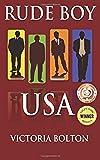 Rude Boy USA (Rude Boy USA Series) (Volume 1)
