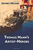 img - for Thomas Mann's Artist-Heroes book / textbook / text book