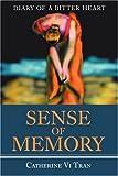 Sense of Memory, Catherine Tran, 0595204198