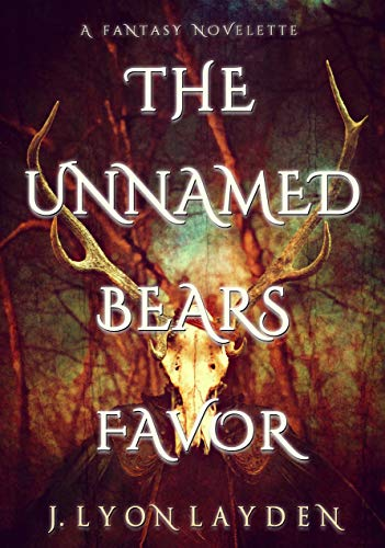 The Unnamed Bears Favor by [Layden, J. Lyon]